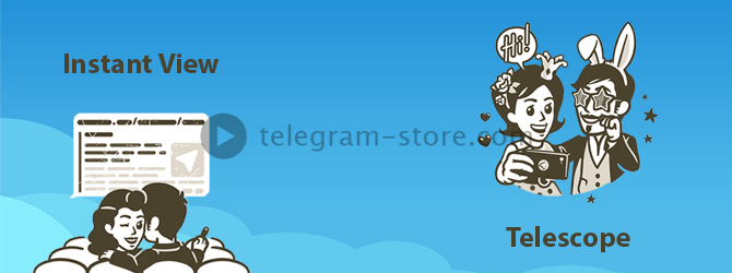 Telegram will appear Telescope and will be updated Instant view